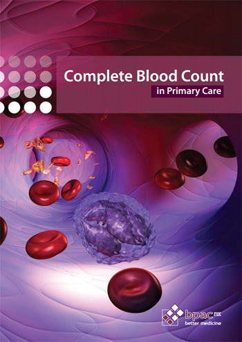 Complete Blood Count in Primary Care - bpacnz